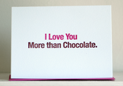 Image of I Love You More than Chocolate.