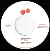 "Image of CH-002 TONY OZIER The Funk b/w Back To The Mitten 7"" Vinyl"