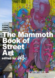 Image of The MAMMOTH Book of Street Art