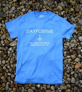 Image of Stay Positive Tee