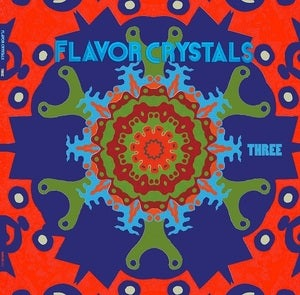 Image of FLAVOR CRYSTALS | THREE LP