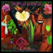 Image of TROPICAL POPSICLE - 'Dawn Of Delight' (LP green colour vinyl + MP3)