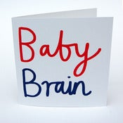 Image of Baby Brain Greetings Card
