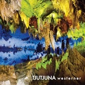Image of Tjutjuna - Westerner (12 Inch)
