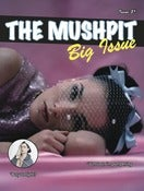 Image of THE MUSHPIT #5 (BIG ISSUE)