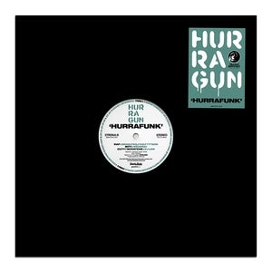 Image of Hurragun - Hurrafunk EP // 12""