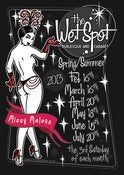 Image of Saturday 20th JULY 2013 : : The Wet Spot Burlesque & Cabaret Tickets