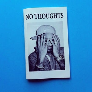 Image of NO THOUGHTS #9