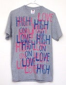 Image of &quot;High on Love&quot; T-Shirt by Pacolli (Small)