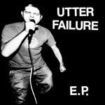Image of Utter Failure - S/t 7""