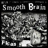 Image of Smooth Brain - Fleas 7""