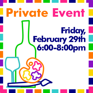 Image of Private Event | Friday, February 29th, 6-8pm