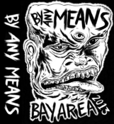 Image of By Any Means (Bay Area 2013) Cassette