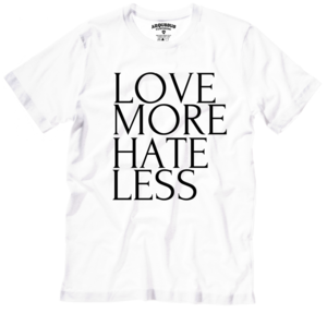 Image of LOVE MORE HATE LESS - WHITE