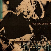 "Image of Hot Rod Circuit ""S/T"" 7"""