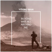 Image of FK067 - Young Man - Beyond Was All Around Me CD