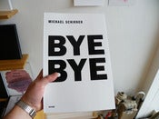 Image of Michael Schirner - Bye Bye