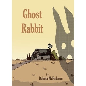 Image of Dakota McFadzean &quot;Ghost Rabbit&quot;