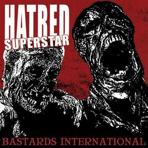 "Image of HATRED SUPERSTAR ""Bastards International"" - Limited Black / Red LP - PRE-ORDER !!"