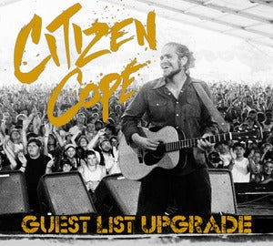 Image of CITIZEN COPE LIMITED-QUANTITY GUEST-LIST PACKAGES-UPGRADE