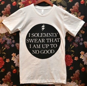 Image of 'I Solemnly Swear That I Am Up To No Good' Shirt