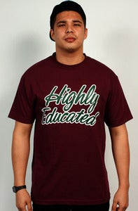 Image of Highly Educated Tee (Maroon)