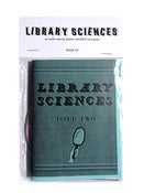 Image of Library Sciences Zine ~ Issue #2
