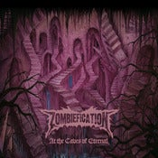 "Image of ZOMBIEFICATION ""At The Caves Of Eternal"" Jewel Case CD (American Pressing)"