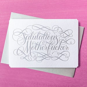 Image of Salutations Motherfucker card