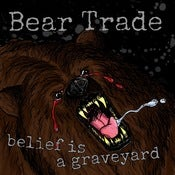 "Image of Bear Trade - Belief Is A Graveyard 7"" (Black vinyl)"