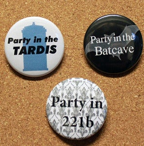 "Image of  PARTY IN - 221b - Tardis - Batcave - 1.5"" Pinback Button"