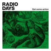 "Image of Radio Days ""Get Some Action"" LP - OUT NOW!"