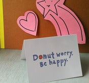 Image of SINGLE NOTECARDS: Donut Worry Be Happy