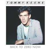Image of Tommy Keene - &quot;Back To Zero Now&quot; b/w &quot;Mr. Roland&quot; 7&quot; (12XU 050-1)