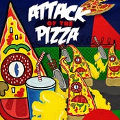 Image of Attack of the Pizza - Limited Edition Poster