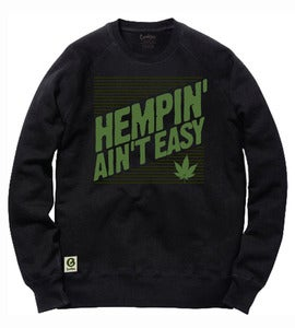 "Image of ""Hempin Ain't Easy"" crewneck - COMING SOON"