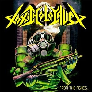 Image of Toxic Holocaust-From The Ashes Of Nuclear Destuction CD