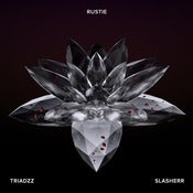 Image of Rustie - Triadzz / Slasherr