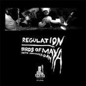 Image of BIRDS OF MAYA (w/ Harmonica Dan) -- &quot;Regulation&quot;