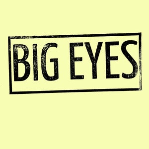 "Image of Big Eyes Demo 2010 7"" (3rd press)"