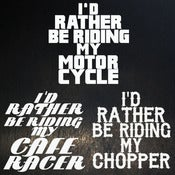 Image of I'd Rather Be Riding - Decals