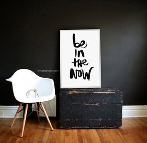 Image of IN THE NOW poster print