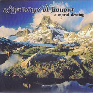 Image of A Challenge Of Honour  A Moral Destiny (7&quot;, Peripheral)