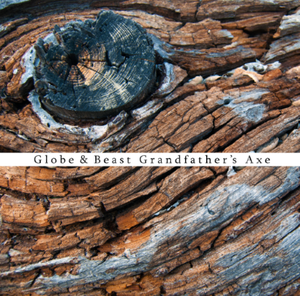 "Image of MLTVR020 - Globe and Beast ""Grandfather's Axe"" LP"