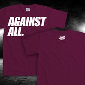 "Image of ""AGAINST ALL"" Burgundy Tee"