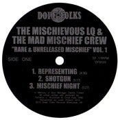 Image of THE MISCHIEVOUS LQ &amp; THE MAD MISCHIEF CREW &quot;Rare &amp; Unreleased Mischief Volume 1&quot;  ***SOLD OUT***