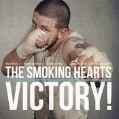 Image of The Smoking Hearts : Victory! CD