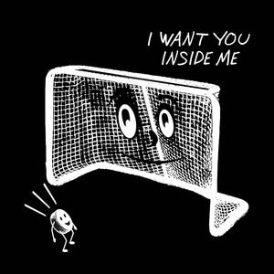 Image of I Want You Inside Me -hockey shirt