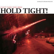Image of Hold Tight - Can't Take This Away LP