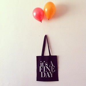 Image of IT'S A FINE DAY TOTE BAG